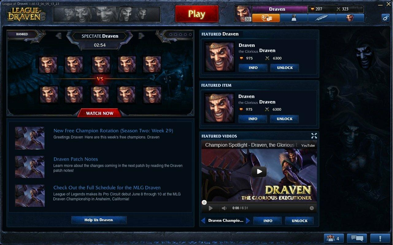 Welcome to the League Of Draven