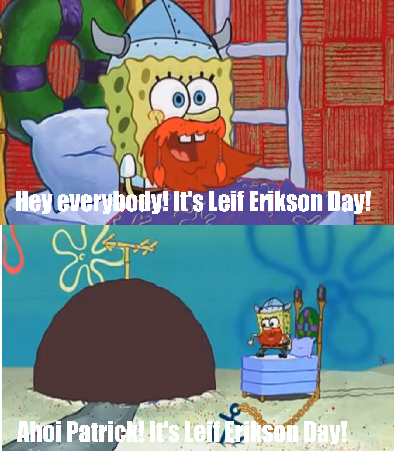 October 9th is Leif Ericson Day. Hinga Dinga Durgen.
