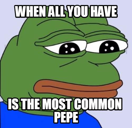 Feels common, man