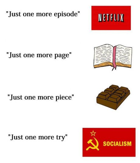 socialism is like herpes, you never really get rid of it