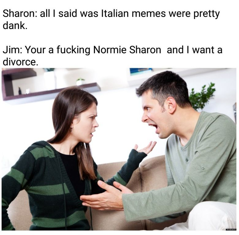 Sharon i find the amount of normie vibe radiating form you higly disturbing