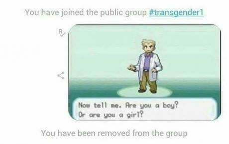 Neither boy or girl, only triggered