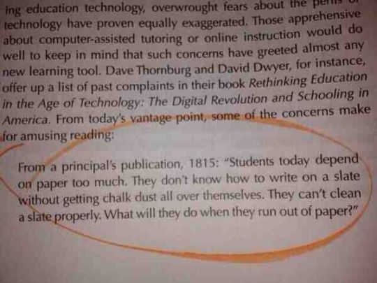 """Kids today and their fancy """"paper."""""""