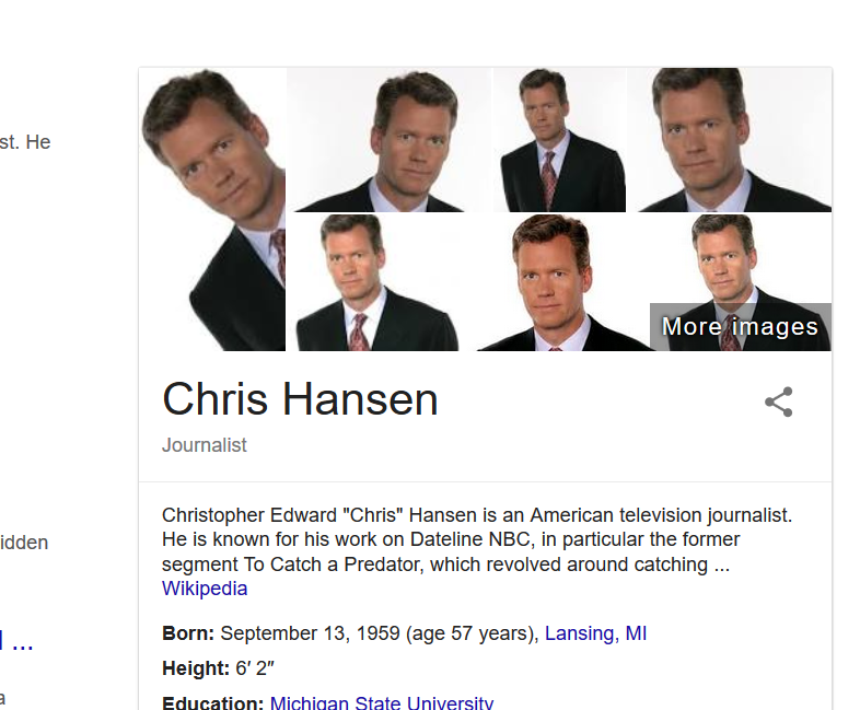 TIL Google's photo summary for Chris Hansen just the same picture over and over.