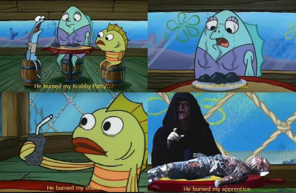 Terrible restaurant, the Jedi are horrible managers, I told you we shouldn't go there Anakin!
