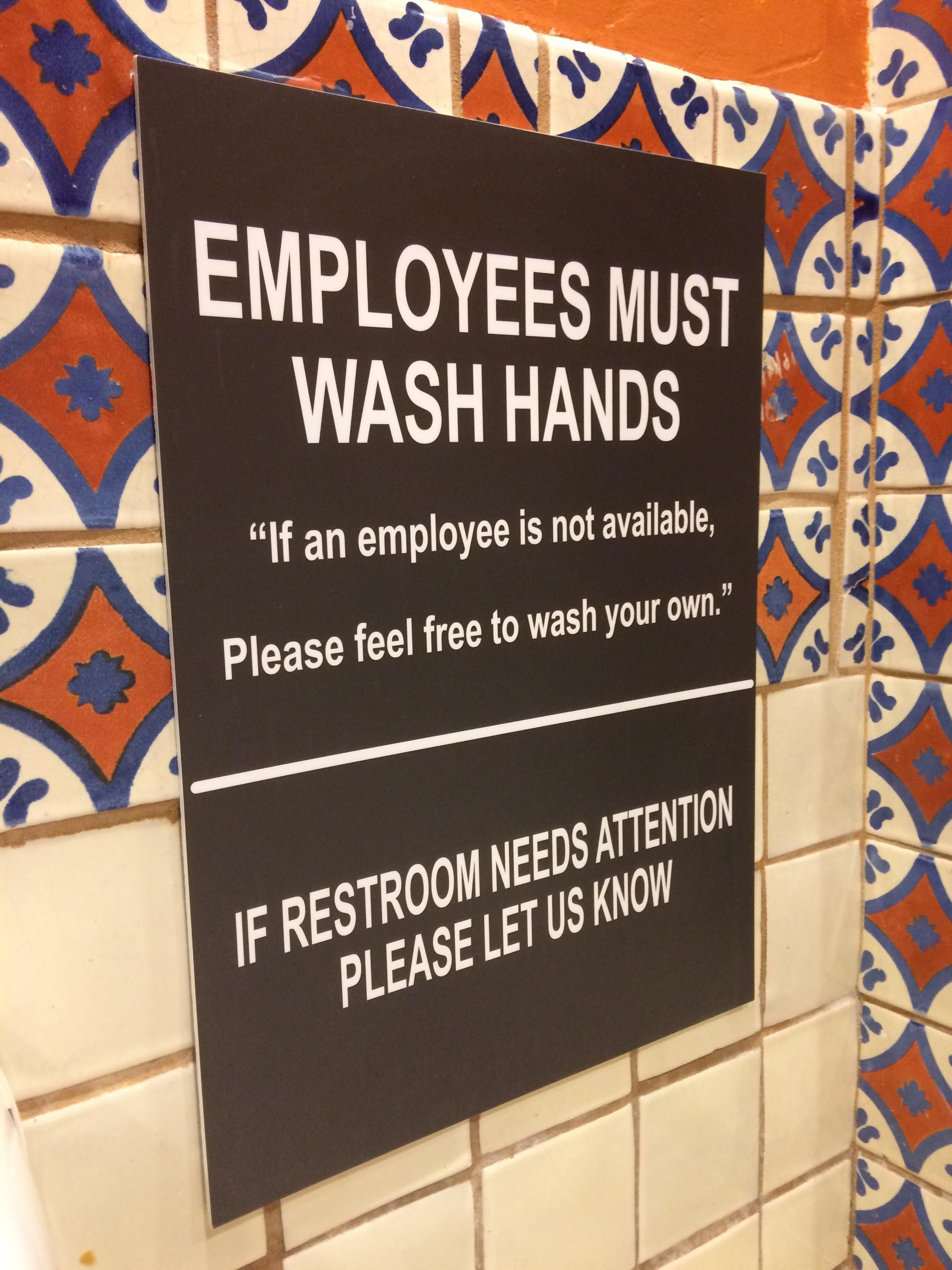 This sign was in a Chili's restroom