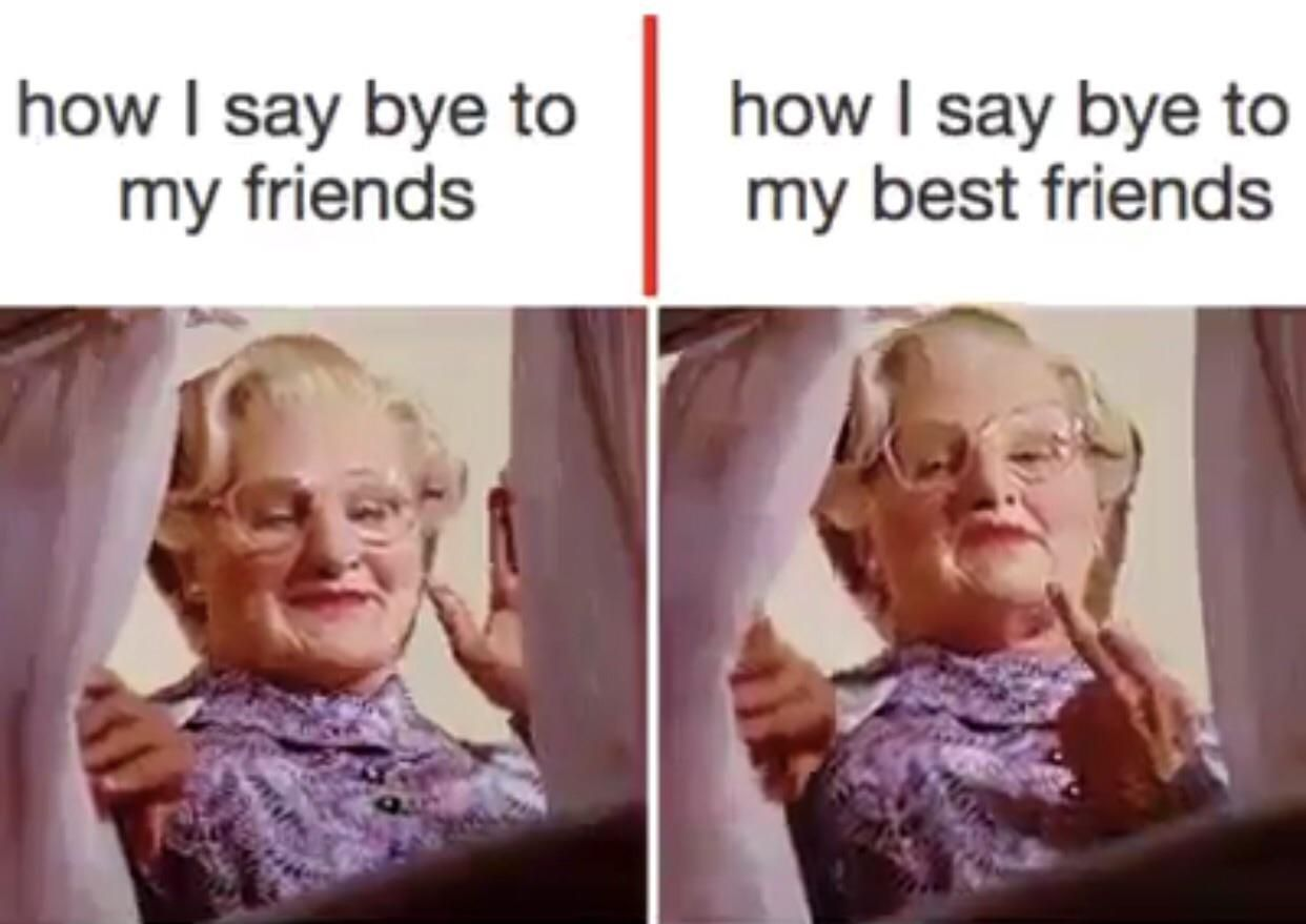 Say bye to my friends vs say bye to my best friends