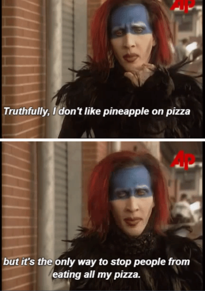 The only good reason to put pineapple on pizza.