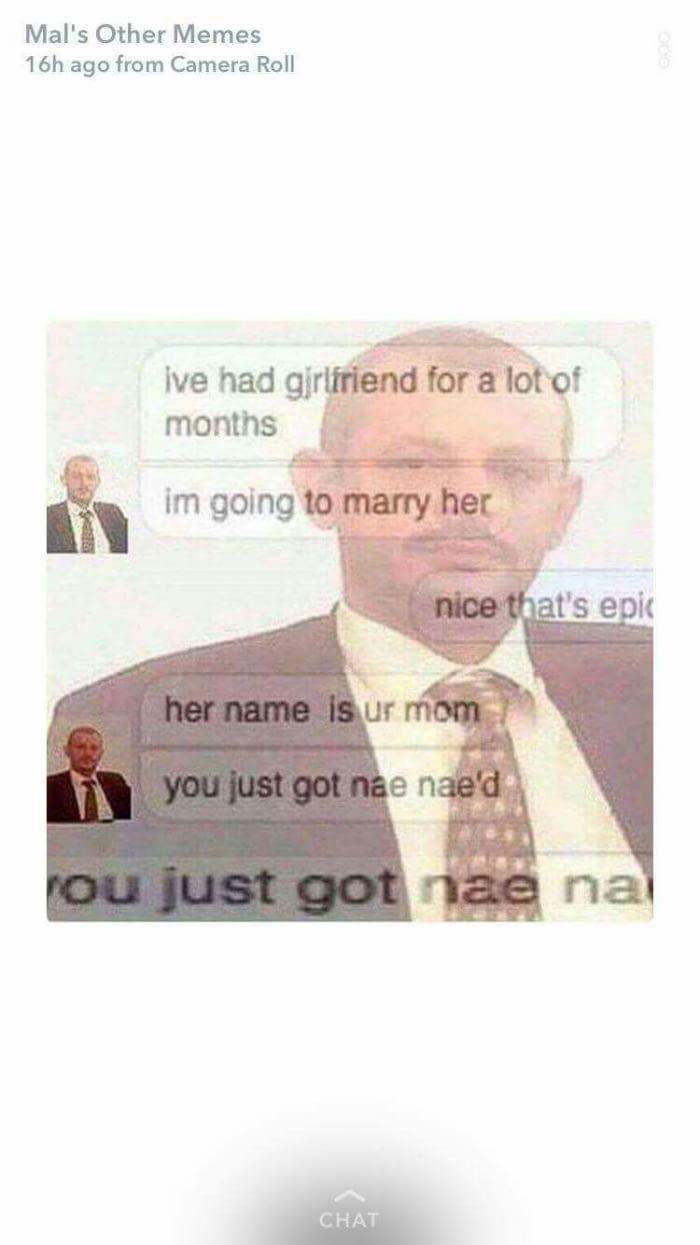 I love snapchat memes