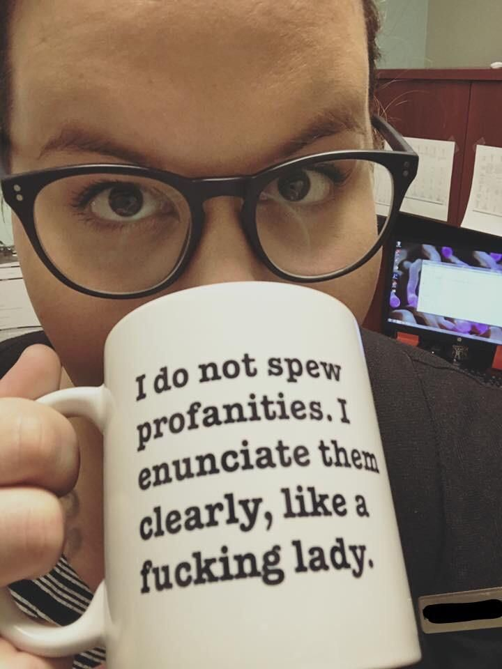 """Got called in for a meeting with HR recently about """"appropriate language in the workplace;"""" the next day this gem mysteriously showed up on my desk."""