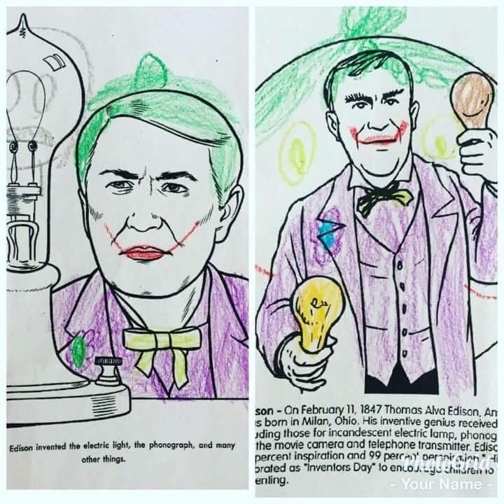 My buddy's nephew was given a coloring worksheet about Thomas Edison. This is what he came home with...