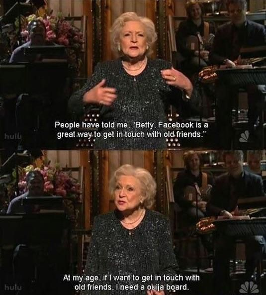 Betty White is awesome
