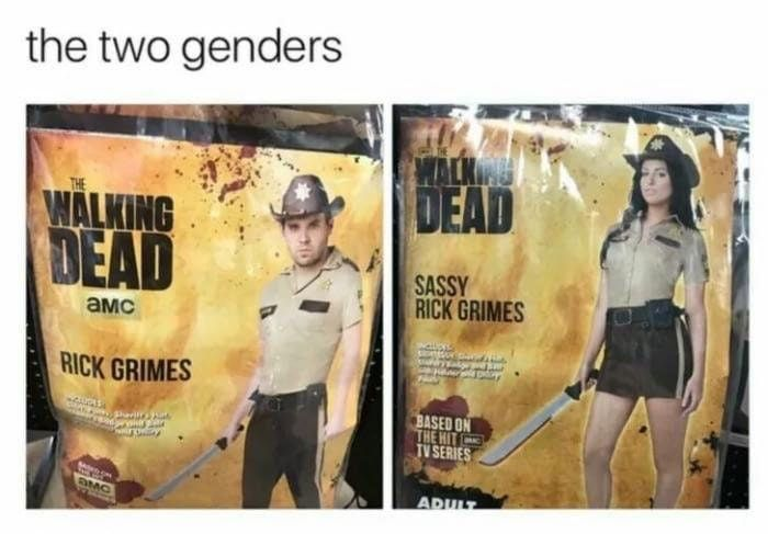 Well, only two genders I guess