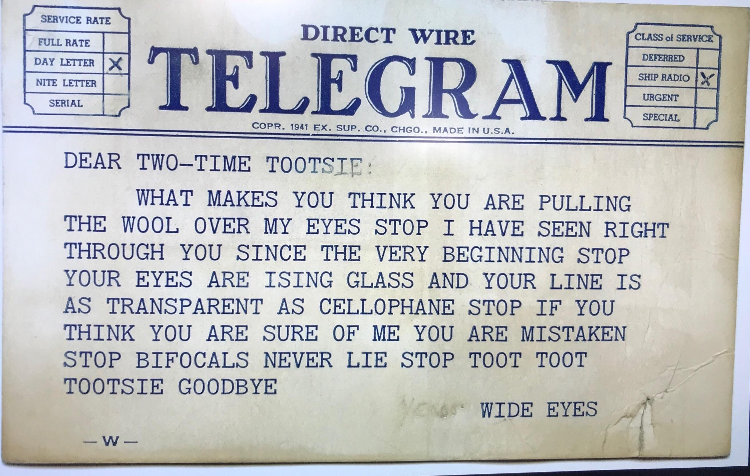 My wife's grandmother broke up with her teenage boyfriend by telegram and kept a copy all these years