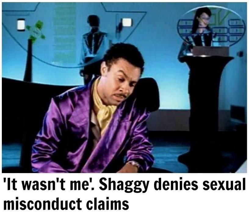Shaggy advises Hollywood: Plan your excuses in advance.