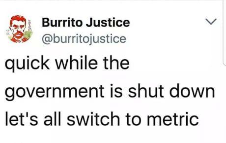 *Laughs in metric