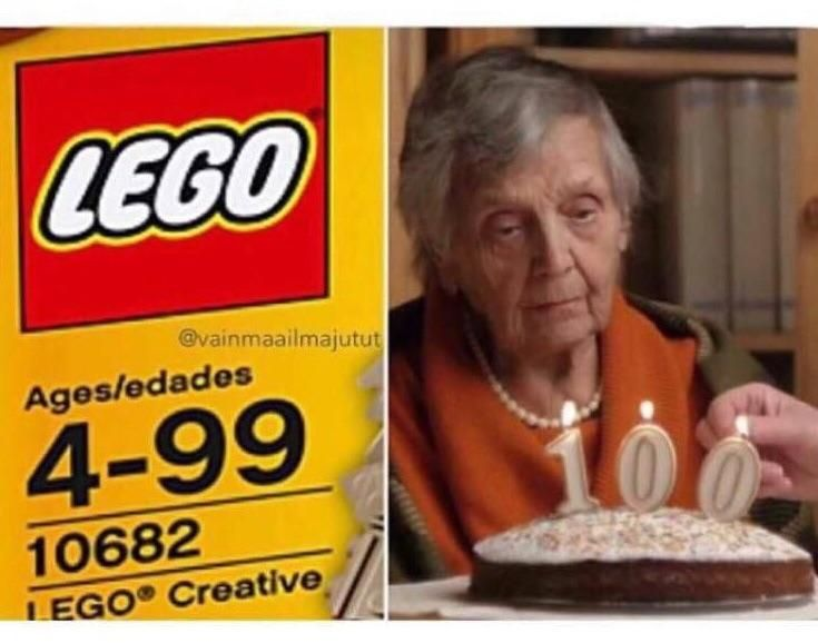 When you turn 100 and cant play with legos anymore.