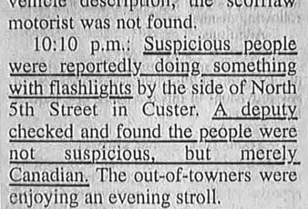 Those Canadians are always doing suspicious things...