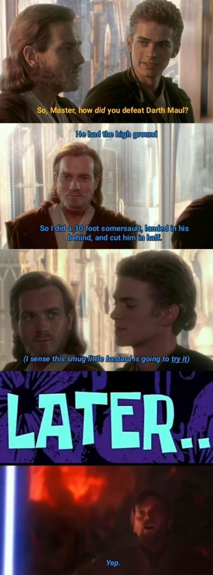 Don't do it. He has the Highground and plot armour