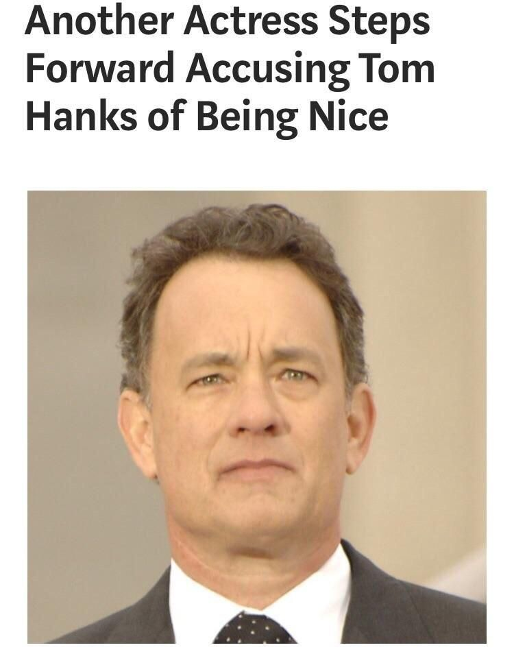 Oh no! Not Tom Hanks!