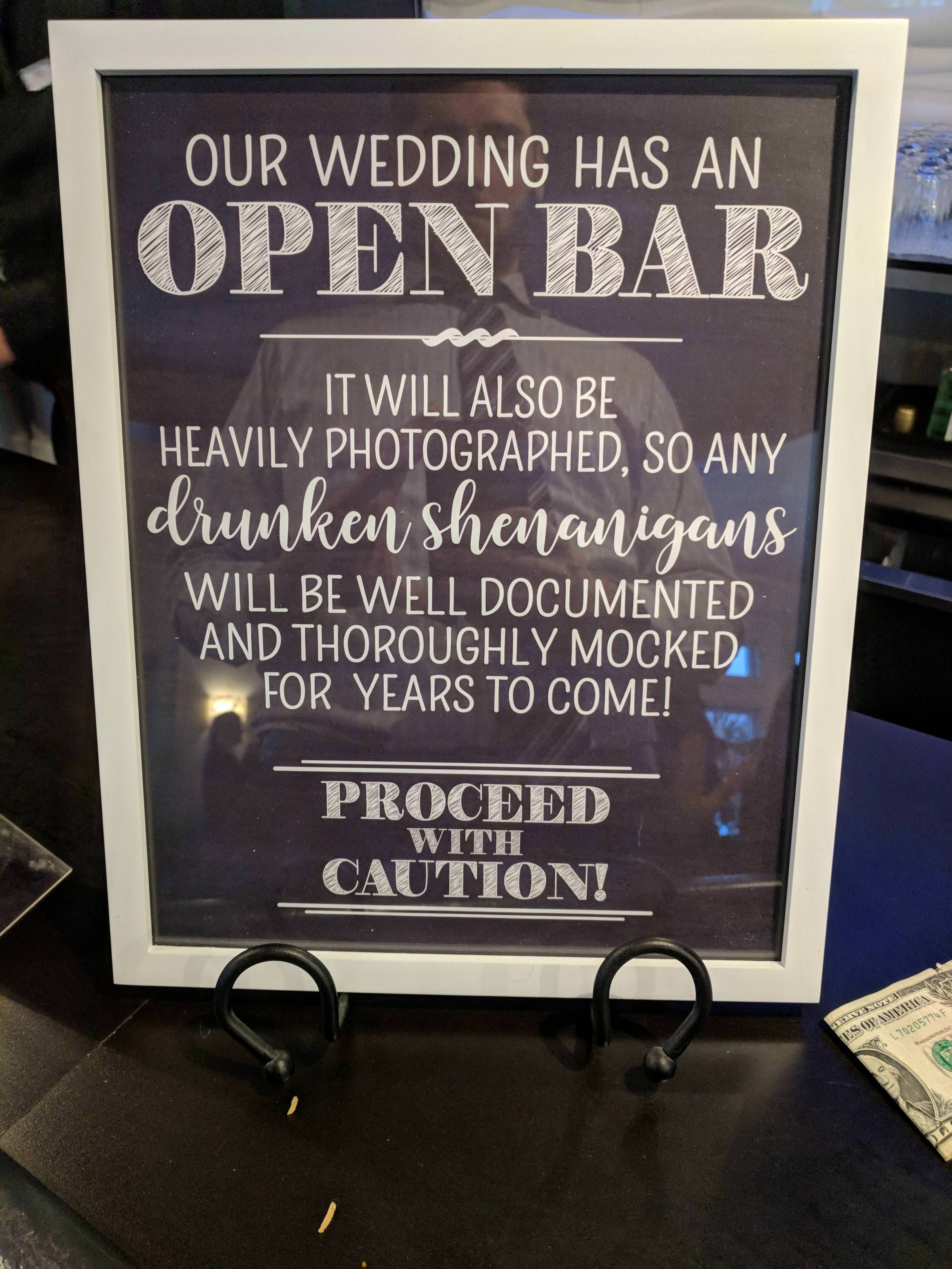 Open bar, proceed with caution.