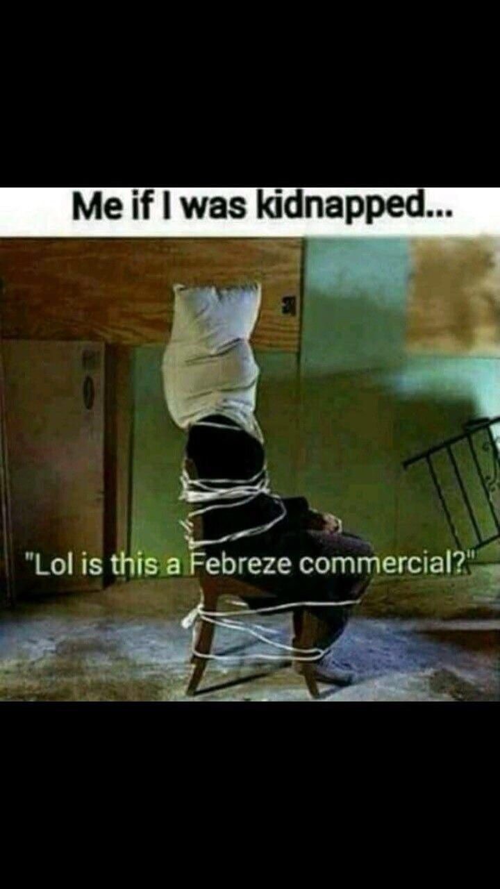 If I was kidnapped....