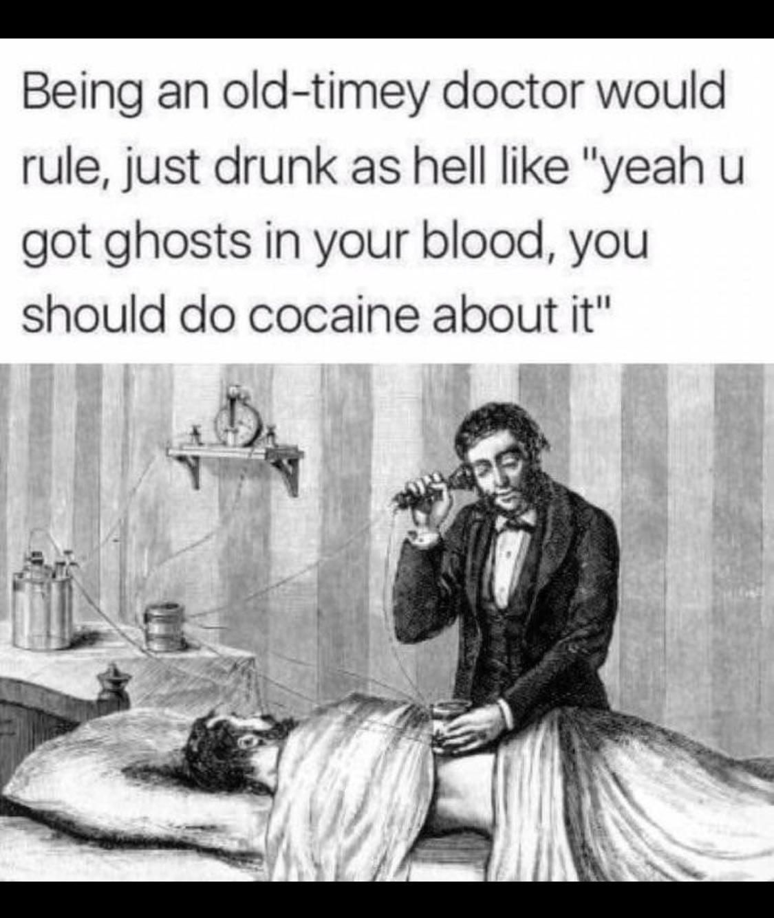 Doctors back in the day