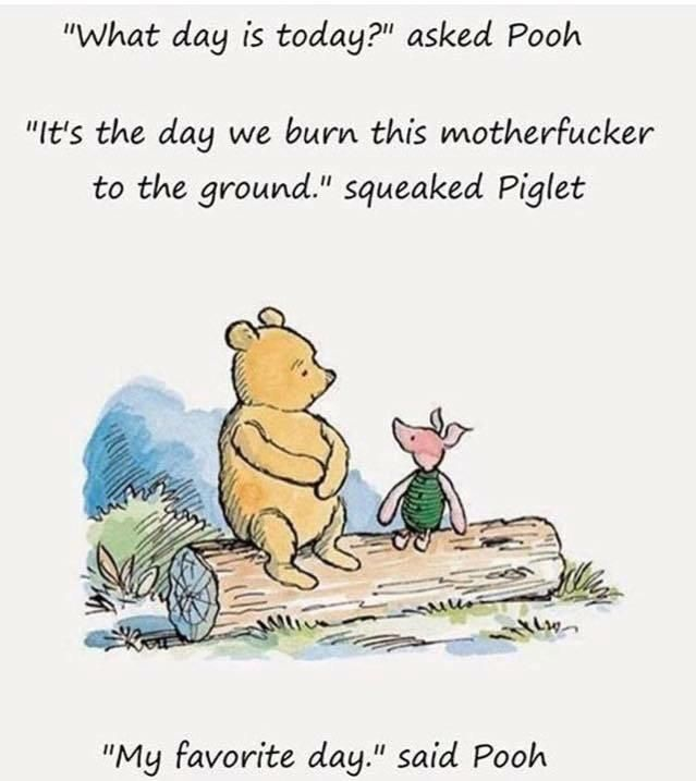 My favorite day, said Pooh