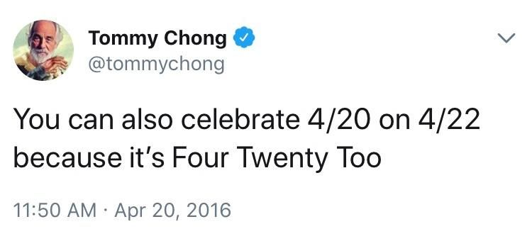 Tommy Chong on 4/22