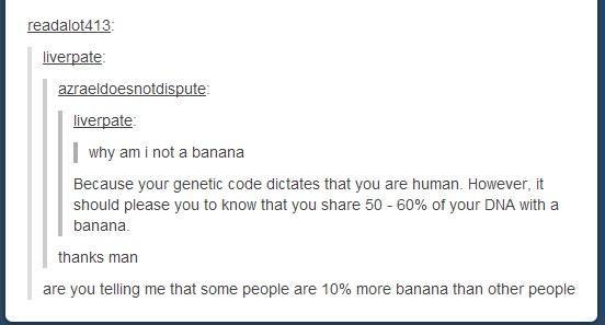 Why am I not a banana
