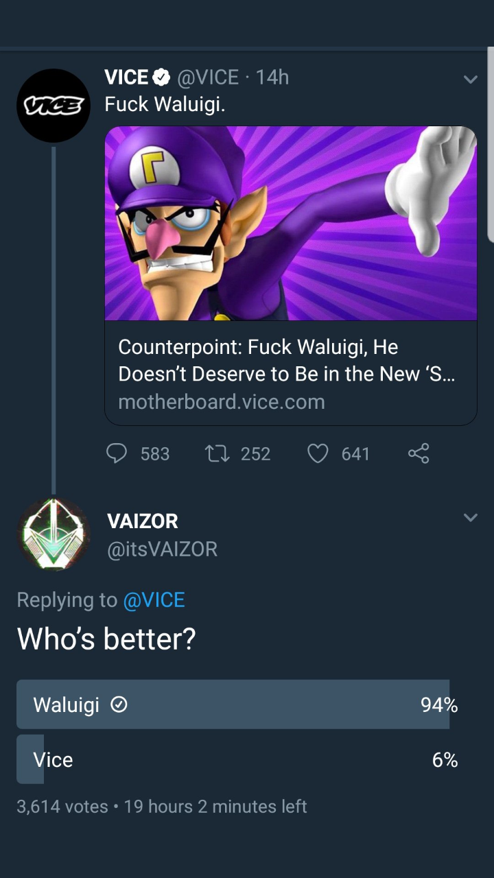You *** with Waluigi they'll wipe you off with a squeegee
