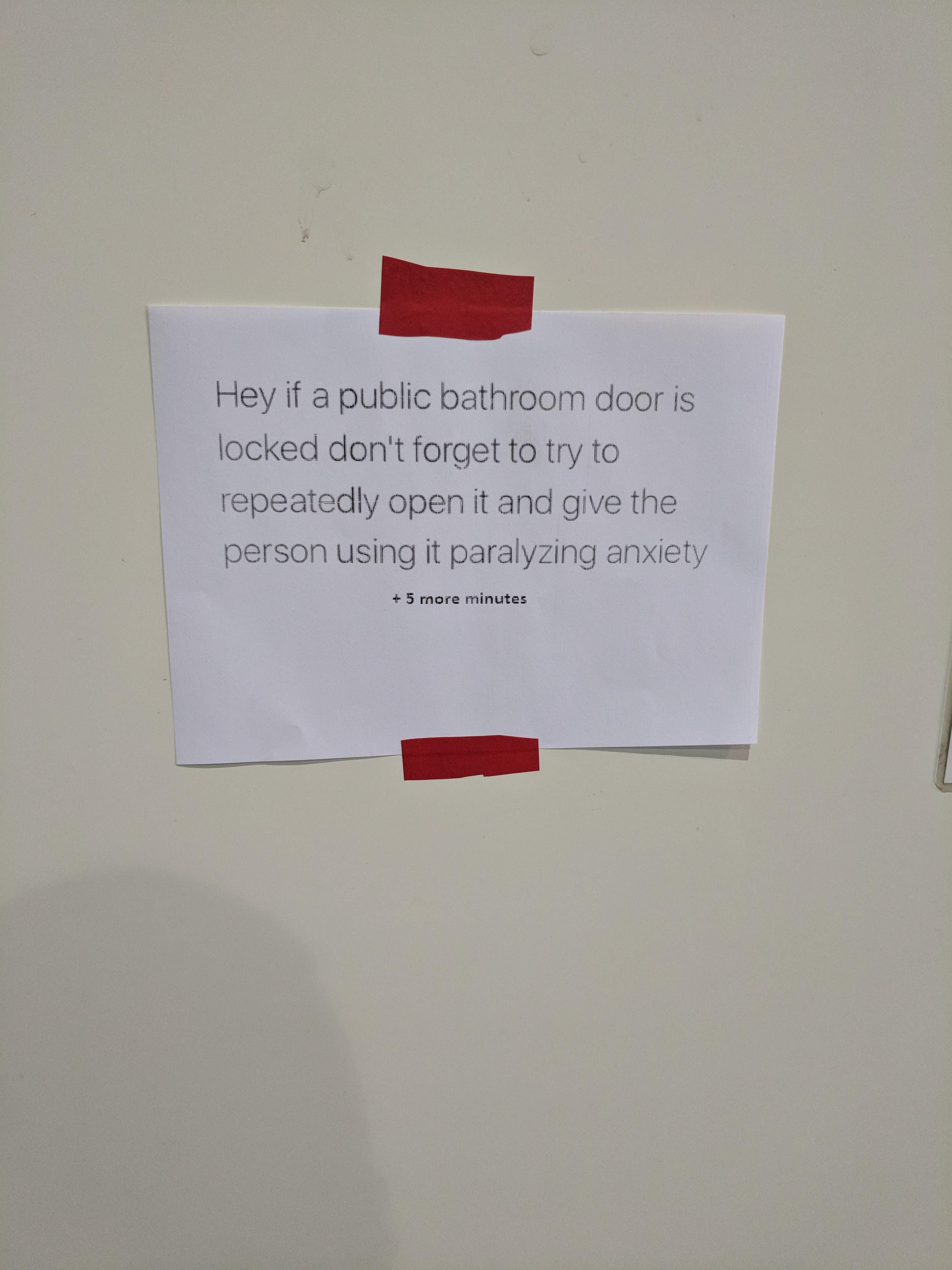Came to work today and saw this note on the bathroom door