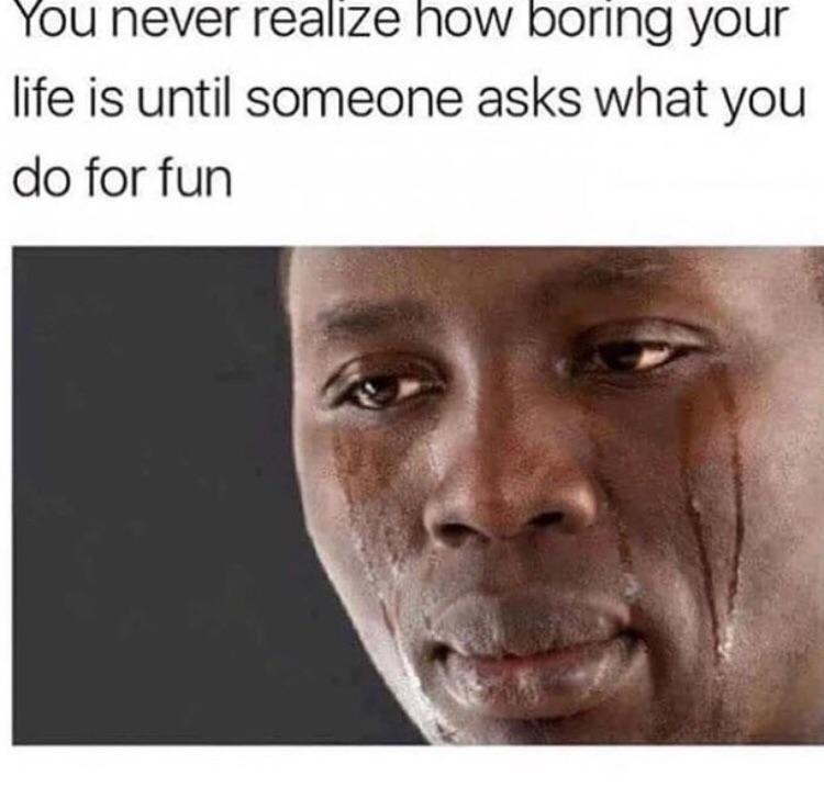 I'm too boring