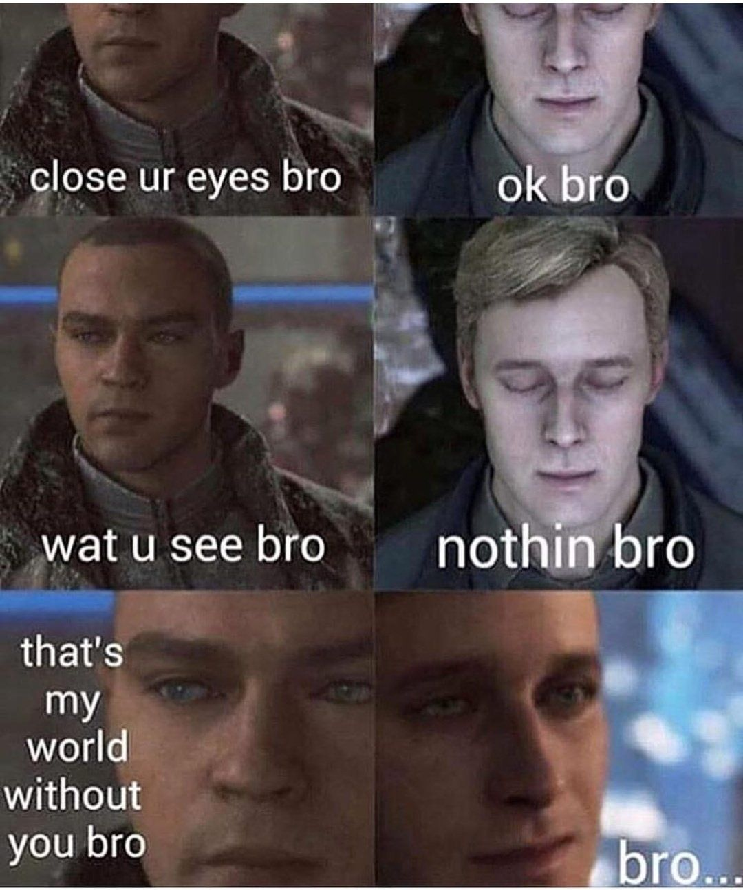 ur my everything bro