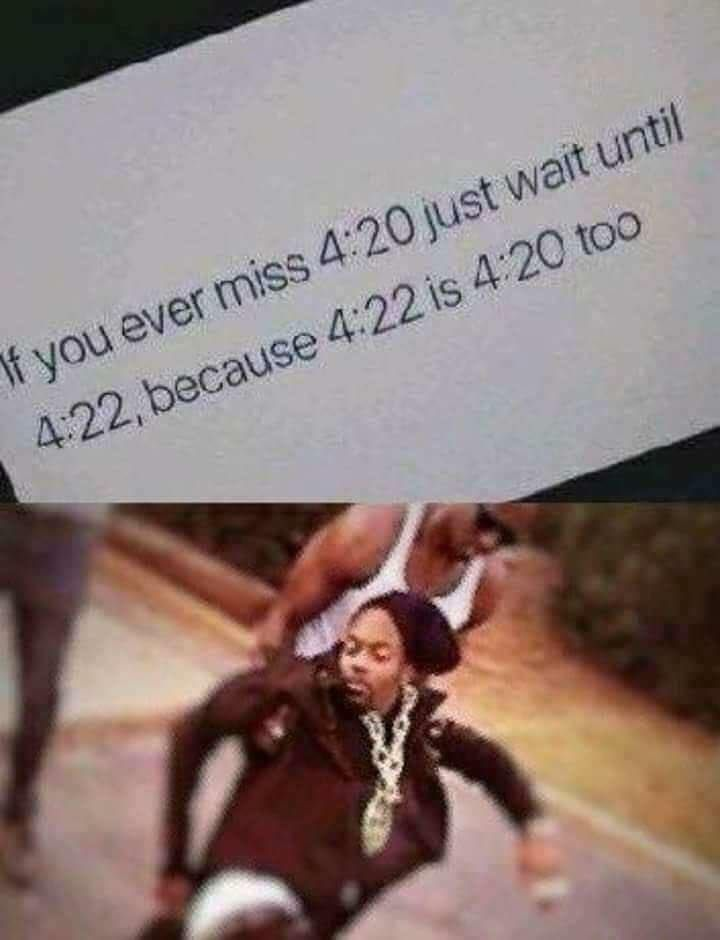 Or just wait for 8:40 and blaze it twice