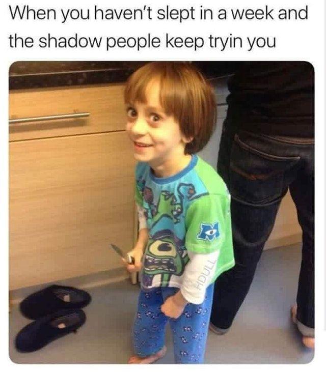 You won't get me