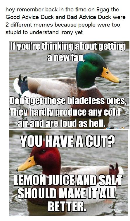 """""""good thing i've seen its the bad advice duck! otherwise i wouldve used lemon juice and salt"""""""