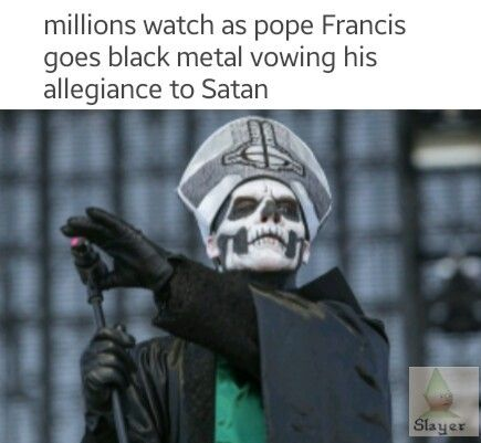 By the pope...
