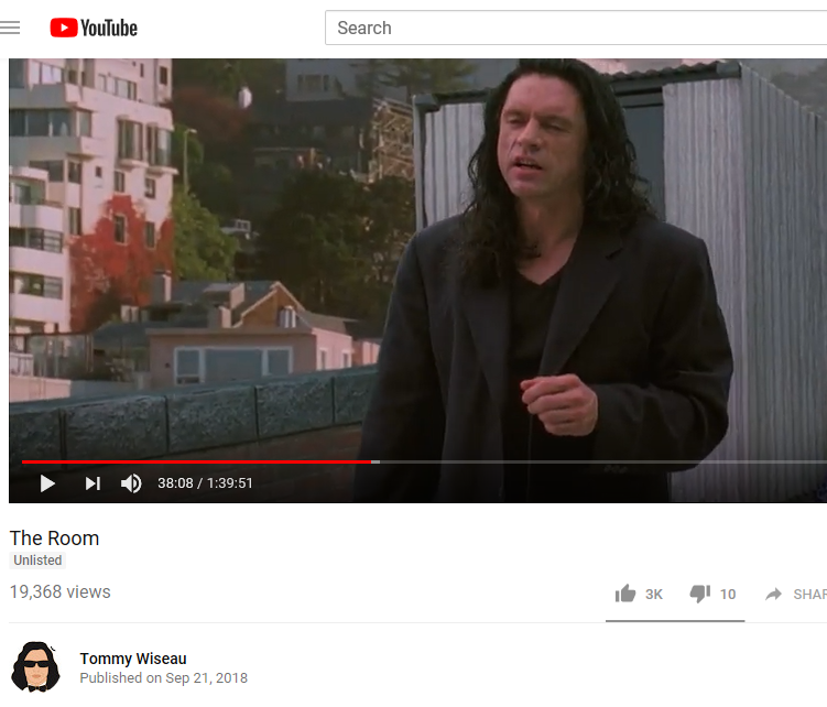 I uploaded The Room to youtube, it's true, I uploooooaaaaaad, oh hi fans