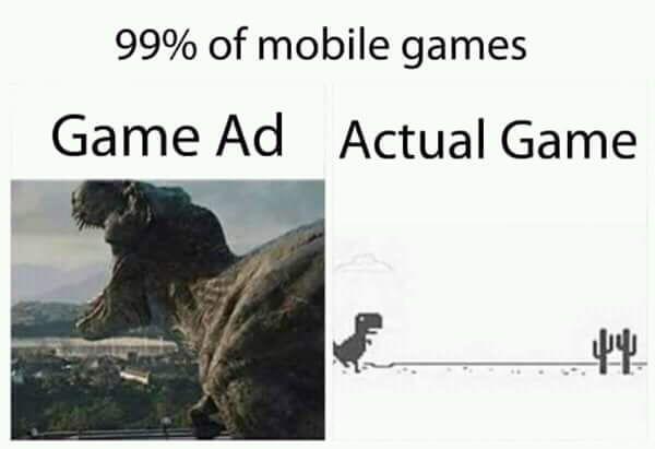 I always get deceived by ads