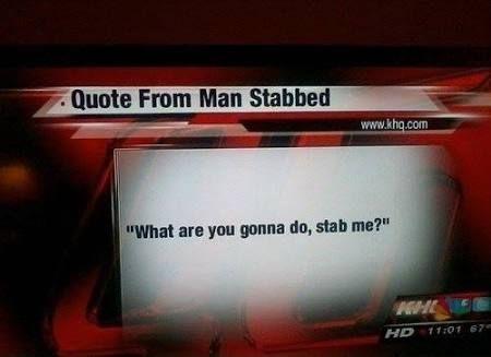 At times, sarcasm cuts deep.