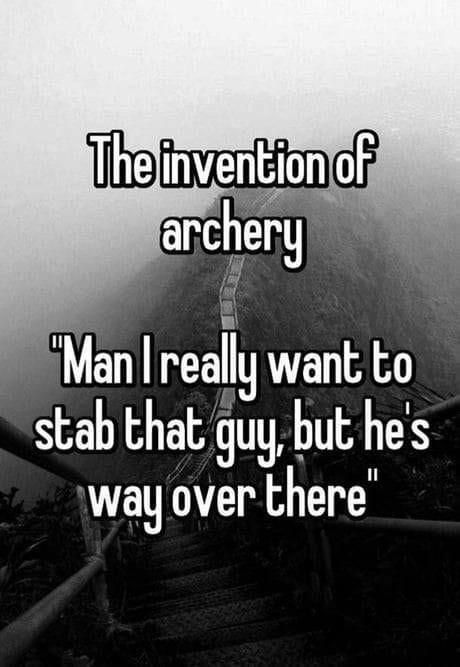 The invention of archery.