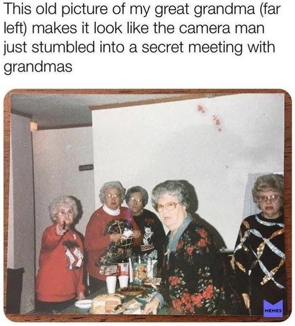 Grandma intense