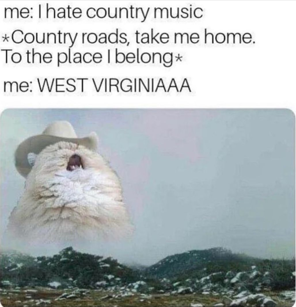 WEST VIRGINIAAA!!!