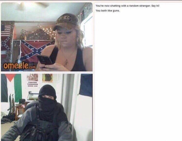 """You both like guns"""
