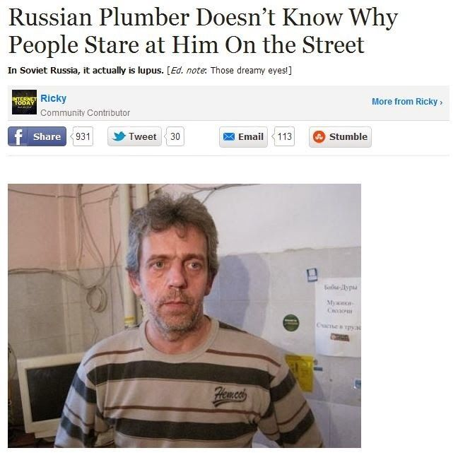 As a plumber, he should be used to making House calls.