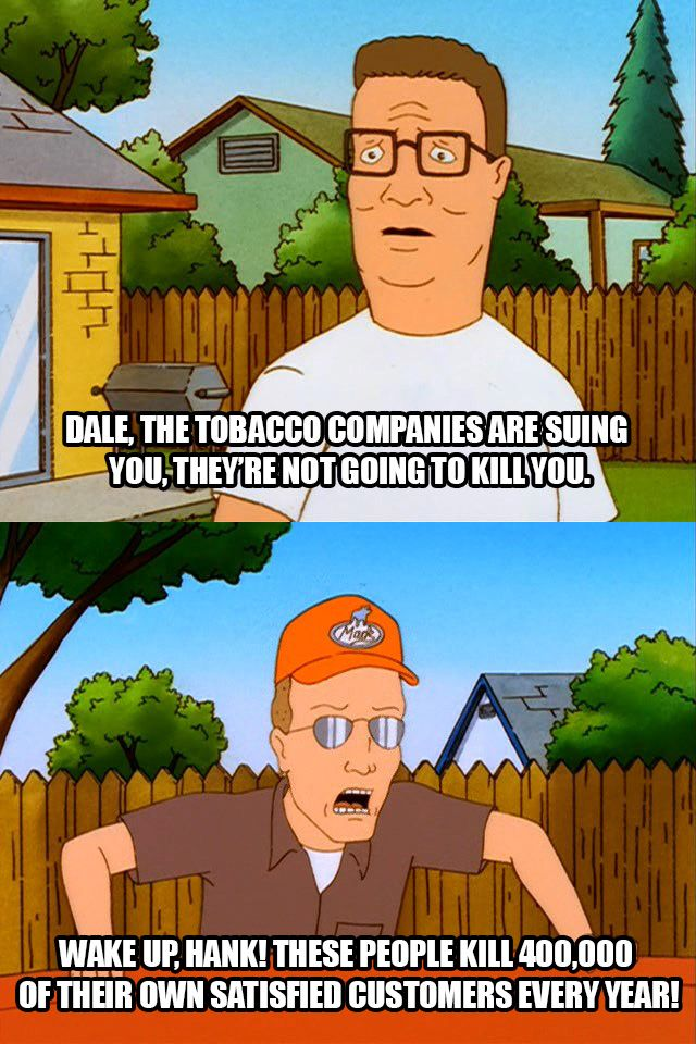 Dale Gribble and Big Tobacco