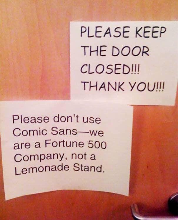 Keep the door closed! :)