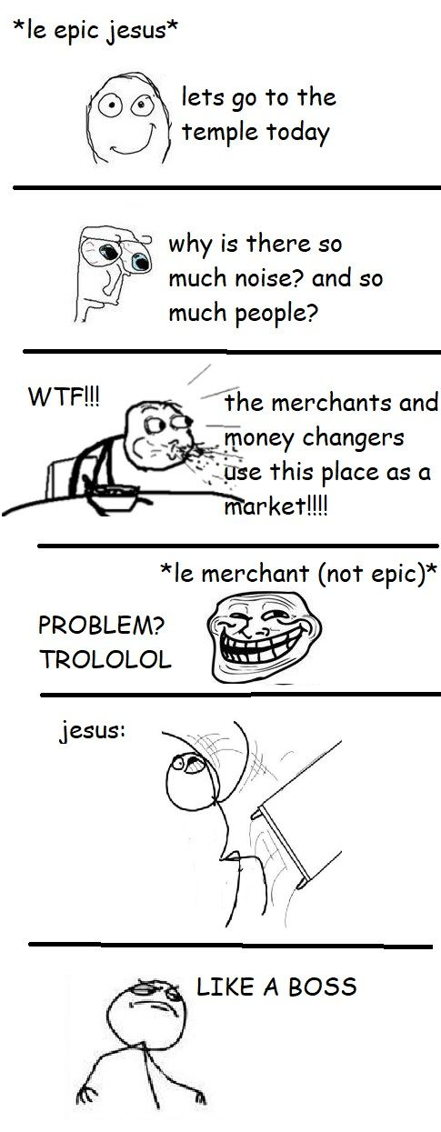 if this gets to front I will remake the entire bible in rage comic style