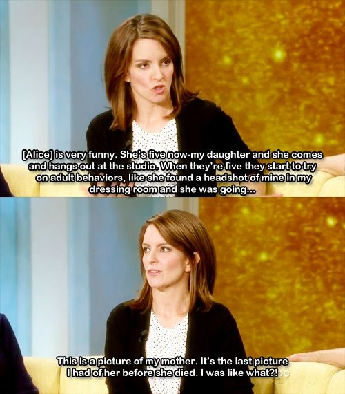 Tina Fey's daughter, Alice, is my favorite ever